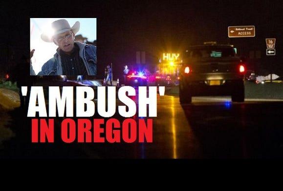 Latest #Oregonstandoff incident: Ambush or Armed Confrontation?