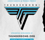 Are you going to check out the digital Thundergong this year?