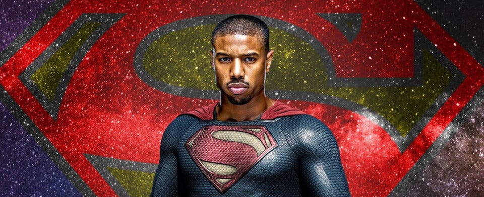 Are you disappointed that Michael B. Jordan (per his own words) won't be playing Superman?