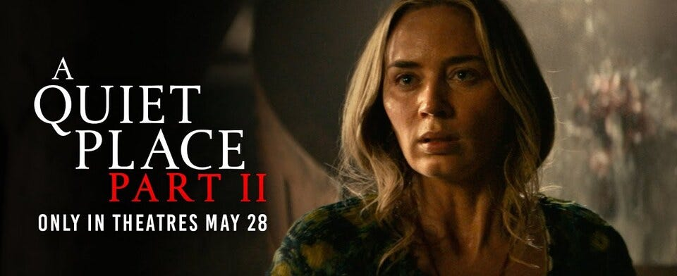 Are you planning to see A Quiet Place Part 2 in theaters or are you waiting till it hits streaming?