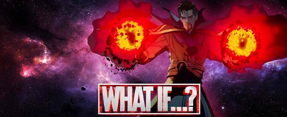 We've seen Scarlet Witch & Loki's stories ahead of the multiverse saga is What If...? Dr. Strange's?